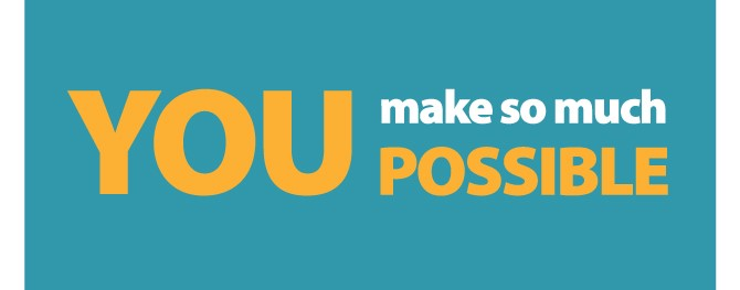 You make so much possible